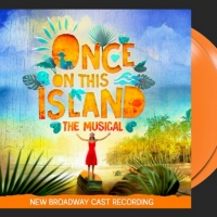 New and Upcoming Releases For the Week of March 1 - ONCE ON THIS ISLAND Orange Vinyl, Photo