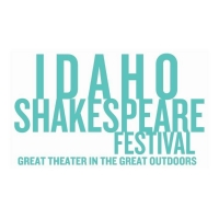 Idaho Shakespeare Festival Announces 2021 Lineup Photo