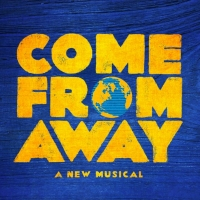 Win 2 VIP Tickets to COME FROM AWAY on Broadway Including an Exclusive Backstage Tour