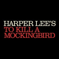 Scott Rudin Will No Longer Produce TO KILL A MOCKINGBIRD Tour Photo