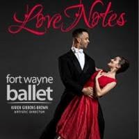 Fort Wayne Ballet Presents LOVE NOTES Photo