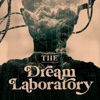 THE DREAM LABORATORY Immersive Theatrical Experience Announced Photo