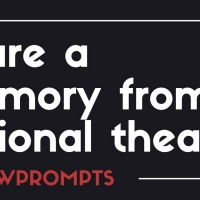 BWW Prompts: Share A Memory From A Regional Theater Photo
