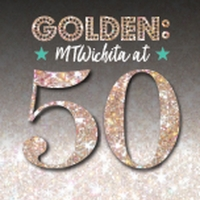 Just Four More Chances To Catch Golden: MTWichita at 50; Now On Stage Through Sunday! Photo