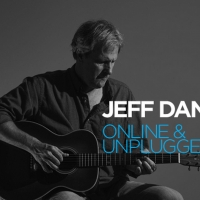 City Opera House Hosts JEFF DANIELS: ONLINE AND UNPLUGGED Photo
