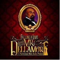 FALLING IN LOVE WITH MR. DELLAMORT Original Cast Recording Released Today Photo
