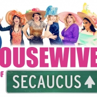 HOUSEWIVES OF SECAUCUS: WHAT A DRAG Comes to the Actors Temple Theatre Next Month Photo