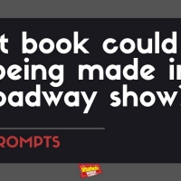 #BWWPrompts: Which Book Could You Seeing Being Made Into A Broadway Show? Photo