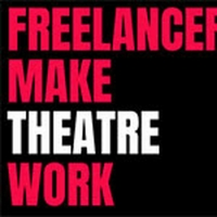 'Freelancers Make Theatre Work' Publishes Survey Findings into the Relationship Between Or Photo
