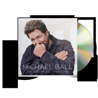 Michael Ball Will Release New Album 'We Are More Than One' on May 7 Album