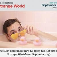 Ric Robertson - Strange World Coming September 25 Photo