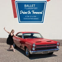 Ballet Co. Laboratory Presents DRIVE-IN FORWARD Photo
