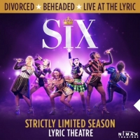 VIDEO: SIX to Extend on the West End at Lyric Theatre Photo