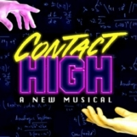 CONTACT HIGH Comes to Theater 511