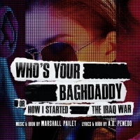 Australian Premiere Of WHO'S YOUR BAGHDADDY is Now Available For On-Demand Streaming Photo