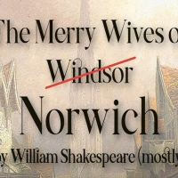 THE MERRY WIVES OF NORWICH Will Reopen the Maddermarket Theatre This Month Photo