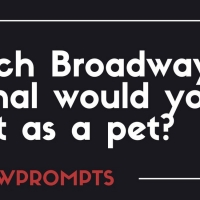BWW Prompts: Which Broadway Animal Would You Want As A Pet? Photo