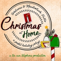 Tin Can Telephone Premieres WELCOME TO MEADOWLARK FALLS - CHRISTMAS AT HOME Photo