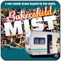 Riverside Theatre Presents Stephen Sachs's BAKERSFIELD MIST