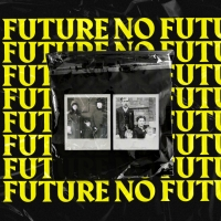 Adam Welsh's NO FUTURE On Demand Run Announced From CPT and Outside The Box Photo
