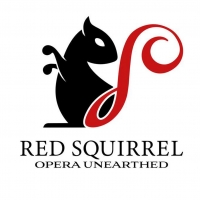 RED SQUIRREL Opera Company Launches to Champion Unknown and Neglected Works Photo