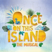 ONCE ON THIS ISLAND Will Be Performed By Moonlight Stage Productions in June and July Photo