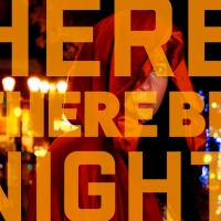 Workshop West Announces Immersive Experience, HERE THERE WILL BE NIGHT Photo