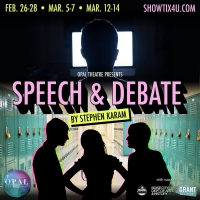 Opal Theatre Company Presents SPEECH & DEBATE Photo