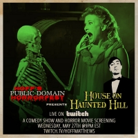 Hoff's Public Domain Horrorfest Presents HOUSE ON HAUNTED HILL
