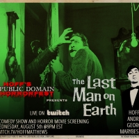 HOFF'S PUBLIC DOMAIN HORRORFEST Presents THE LAST MAN ON EARTH