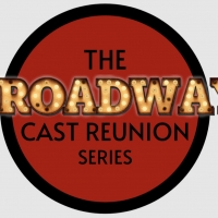 Cast Members From FROZEN, HADESTOWN, DEAR EVAN HANSEN & More to Join THE BROADWAY CAST REUNION SERIES Article