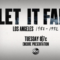 ABC to Present Encore Presentation of LET IT FALL: LOS ANGELES 1982-1992 Photo
