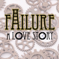 The Huntington Beach Academy Presents FAILURE: A LOVE STORY Radio Play Photo