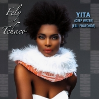 Fely Tchaco Releases New Album 'YITA' Photo