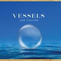 Big Sun to Release Joe Tullos' Posthumous Release 'Vessels' Photo