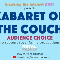 CABARET ON THE COUCH Returns To Raise Money For Royal Family Productions