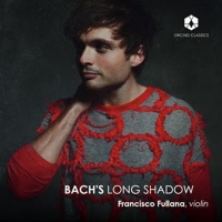 Violinist Francisco Fullana's Second Solo CD BACH'S LONG SHADOW to be Released Photo