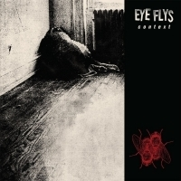 Eye Flys Announce Debut Album 'Context'