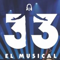BWW ESPECIAL: El viaje de 33 EL MUSICAL