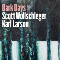 Composer Scott Wollschleger And Pianist Karl Larson to Release DARK DAYS Photo