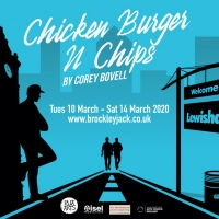CHICKEN BURGER AND CHIPS Comes to Brockley Jack Studio Theatre Photo