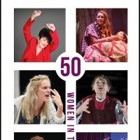 50 WOMEN IN THEATRE Live Panel Discussion Announced Photo