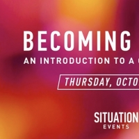 Situation Will Stream Virtual Open House- Becoming Broadway: An Introduction to a Career i Photo