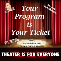 YOUR PROGRAM IS YOUR TICKET Podcast Welcomes The Classic Theatre Of San Antonio's Kel Photo