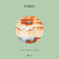 Corey James & FaderX Collaborate on 'Feed' Photo