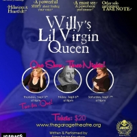 Award-winning Solo Show WILLY'S LIL VIRGIN QUEEN Comes To The Garage Theatre This Wee Photo