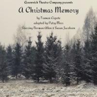 Greenwich Theatre Company Announces TRUMAN CAPOTE'S A CHRISTMAS MEMORY