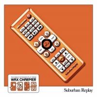 Wax Charmer Release Debut EP SUBURBAN REPLAY Photo