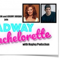 Jeremy Jordan, Patti Murin Join Hayley Podschun for Season 1 Finale of THE BROADWAY B Photo