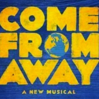 Broadway In Chicago Reschedules COME FROM AWAY Photo